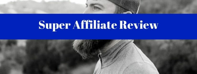 the super affiliate review