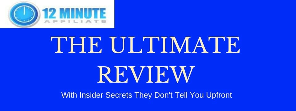 the 12 minute affiliate review