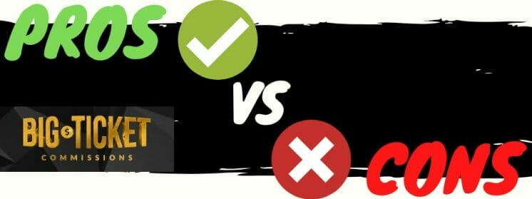 big ticket commissions review pros vs cons