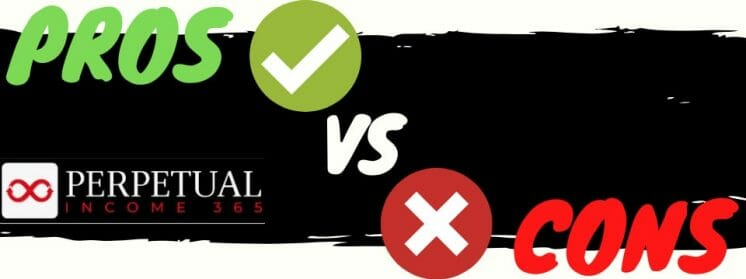 perpetual income 365 review pros vs cons