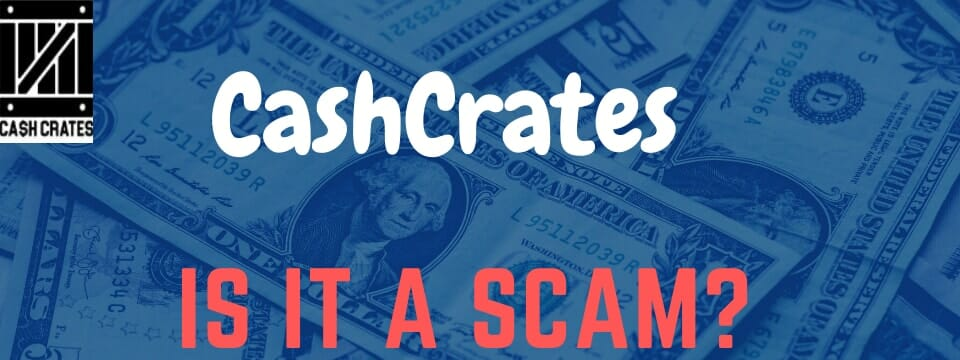 cashcrates co review is it a scam