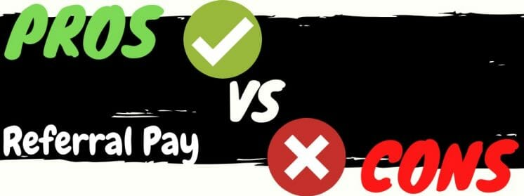 is referral pay a scam pros vs cons