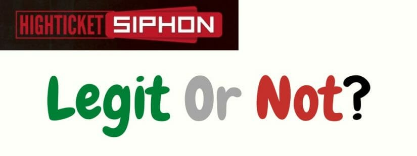 high ticket siphon review legit or not