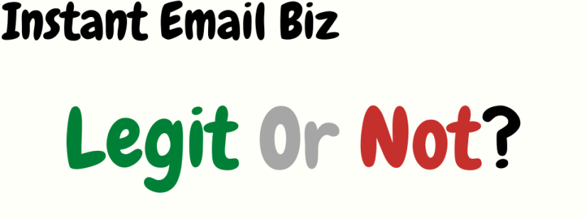instant email biz review legit or not
