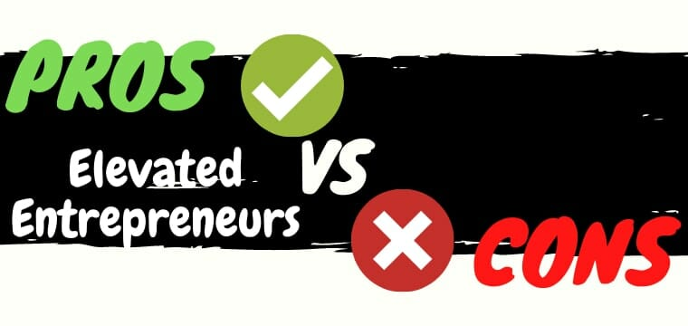 elevated entrepreneurs review pros vs cons