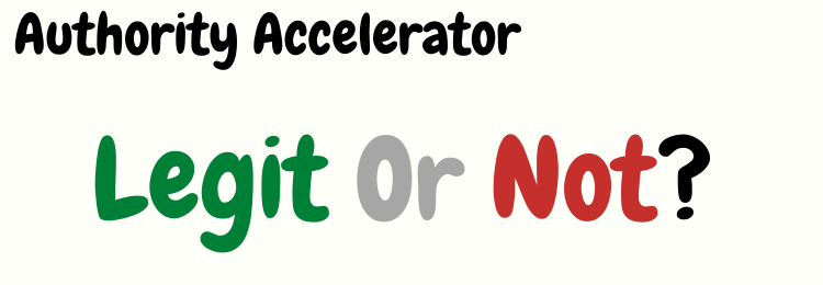 Authority Accelerator review legit or not