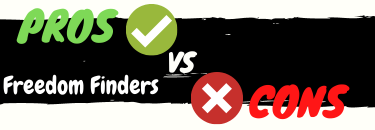 freedom finders pros vs cons