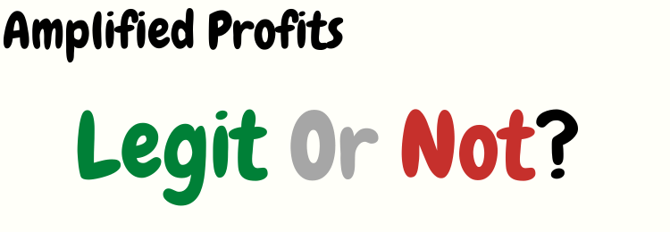 amplified profits review legit or not