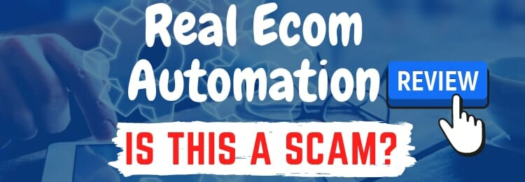 real ecom automation review
