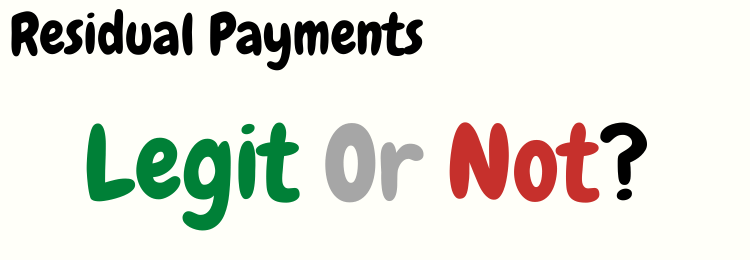 residual payments review legit or not