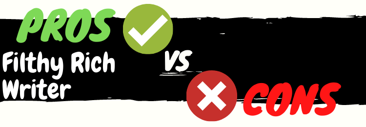 filthy rich writer review pros vs cons