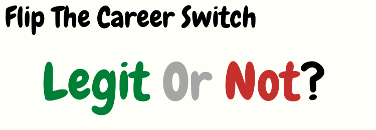 flip the career switch review legit or not