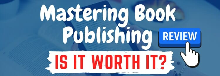 mastering book publishing review