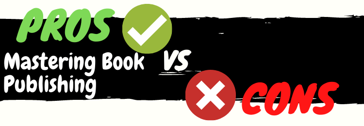 mastering book publishing review pros vs cons