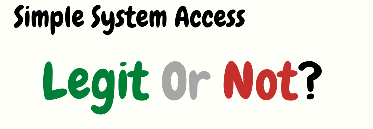 simple system access review legit or not