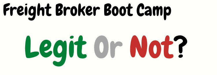 freight broker boot camp review legit or not