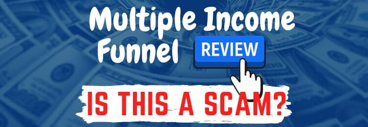 multiple income funnel review