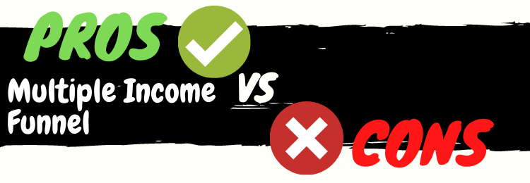 multiple income funnel review pros vs cons