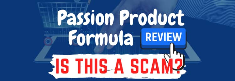Passion Product Formula review