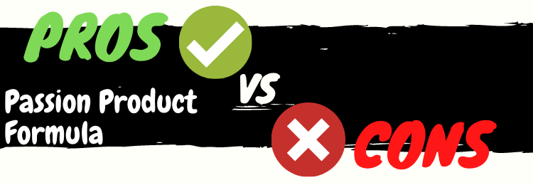 Passion Product Formula review pros vs cons