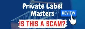 Private Label Masters review