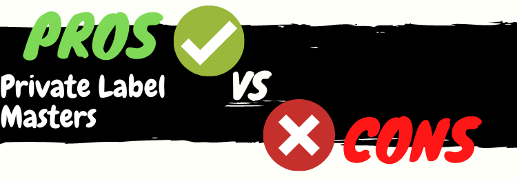 Private Label Masters review pros vs cons