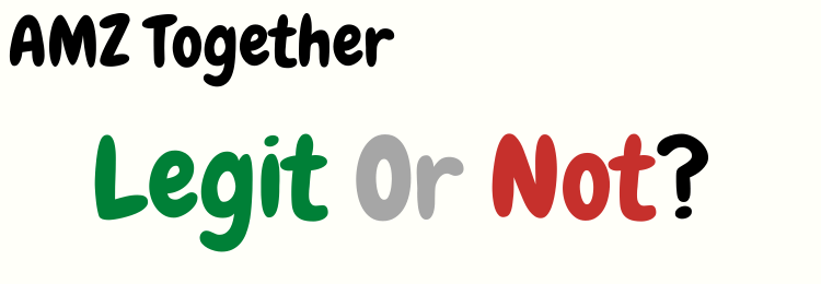 AMZ Together review legit or not