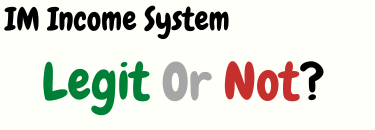 IM Income System review legit or not