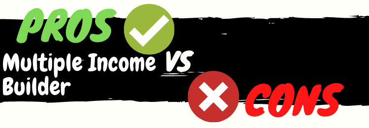 multiple income builder review pros vs cons