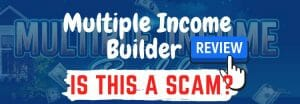 multiple income builder review