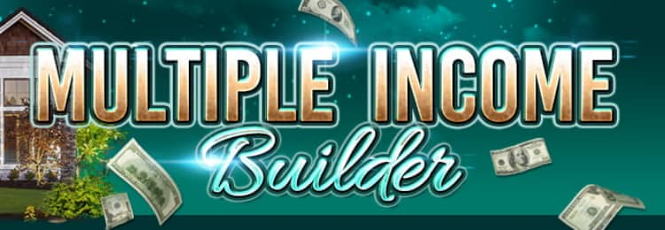 multiple income builder